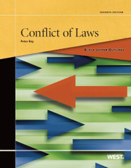 HAY'S BLACK LETTER OUTLINE ON CONFLICT OF LAWS (7TH, 2013)