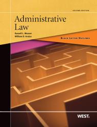 BLACK LETTER OUTLINE ON ADMINISTRATIVE LAW (2ND, 2013) 9780314904089