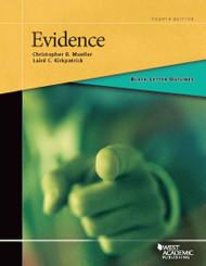 BLACK LETTER OUTLINE ON EVIDENCE (4TH, 2015) 9781628101409