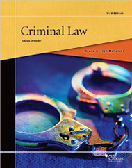 DRESSLER'S BLACK LETTER OUTLINE ON CRIMINAL LAW (3RD, 2015) 9781634591621