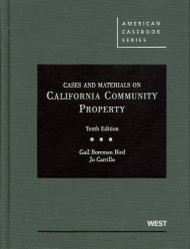 BIRD'S CASES AND MATERIALS ON CALIFORNIA COMMUNITY PROPERTY (10TH, 2011)  9780314266699
