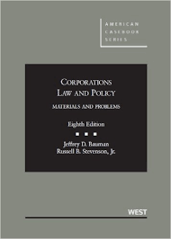 BAUMAN'S CORPORATIONS LAW AND POLICY, MATERIALS AND PROBLEMS (8TH, 2013) 9780314277732