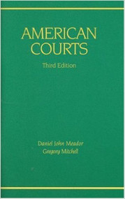 MEADOR'S AMERICAN COURTS (3RD, 2009) 9780314910936