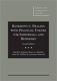 EPSTEIN'S BANKRUPTCY: DEALING WITH FINANCIAL FAILURE FOR INDIVIDUALS AND BUSINESSES (4TH, 2015) 9781628100198