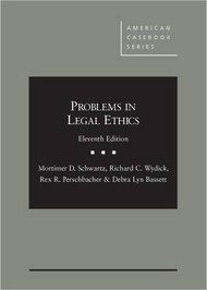 SCHWARTZ'S PROBLEMS IN LEGAL ETHICS (11TH, 2015) 9781634592239