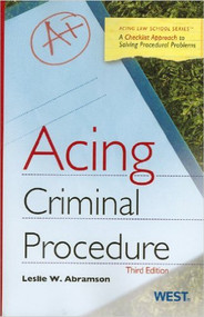 ABRAMSON'S ACING CRIMINAL PROCEDURE, 3D