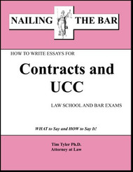 TYLER'S NAILING THE BAR: HOW TO WRITE ESSAYS FOR CONTRACTS AND UCC 9781936160013