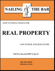 TYLER'S NAILING THE BAR: HOW TO WRITE ESSAYS FOR REAL PROPERTY 9781936160143