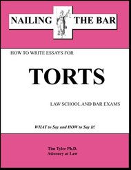 TYLER'S NAILING THE BAR: HOW TO WRITE ESSAYS FOR TORTS 9781936160020