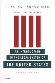 FARNSWORTH'S INTRODUCTION TO THE LEGAL SYSTEM OF THE UNITED STATES (4TH, 2010)  9780199733101