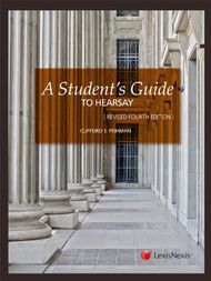 FISHMAN'S A GUIDE TO HEARSAY (4TH, 2011) 9780769846965