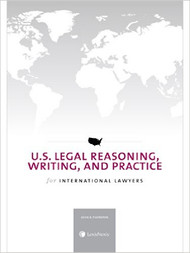THORNTON'S U.S. LEGAL REASONING, WRITING AND PRACTICE FOR INTERNATIONAL LAWYERS (2014)  9780769856568