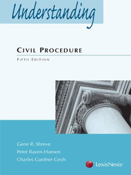 SHREVE'S UNDERSTANDING CIVIL PROCEDURE (5TH, 2013) 9780769865188