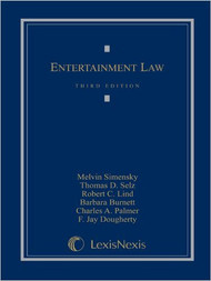 SIMENSKY'S ENTERTAINMENT LAW (3RD, 2003) 9780820557250