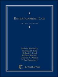 SIMENSKY'S ENTERTAINMENT LAW (3RD, 2003) 9780820557250