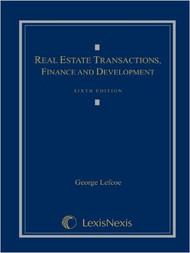 LEFCOE'S REAL ESTATE TRANSACTIONS (6TH, 2009) 9781422470107
