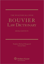 SHEPARD'S THE WOLTERS KLUWER BOUVIER LAW DICTIONARY DESK EDITION [2 VOLUME SET] (2012) 9781454806110