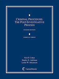 COHEN'S CRIMINAL PROCEDURE: POST-INVESTIGATION PROCESS LOOSE-LEAF (4TH, 2014) 9781630430641