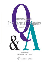 GARY MYERS Q&A ON INTELLECTUAL PROPERTY 2E 2014