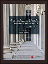 GERSHON'S A STUDENT'S GUIDE TO THE INTERNAL REVENUE CODE (6TH, 2015) 9781632809506