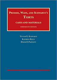 PROSSER, WADE & SCHWARTZ ON TORTS (13TH, 2015) 9781609304072