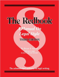 GARNER'S REDBOOK: MANUAL ON LEGAL STYLE (3RD, 2013) 9780314289018