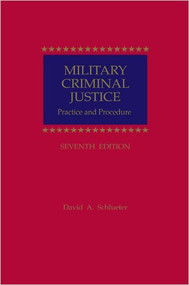 MILITARY CRIMINAL JUSTICE (7TH, 2008) 9781422428757