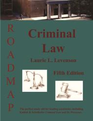 LEVENSON'S CRIMINAL LAW: ROADMAP (5TH, 2014) 9781933408354