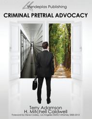 CRIMINAL PRETRIAL ADVOCACY (1ST, 2013)