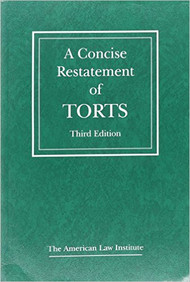 CONCISE RESTATEMENT OF TORTS (3RD, 2013) 9780314616715
