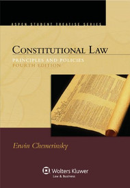 CHEMERINSKY'S CONSTITUTIONAL LAW: PRINCIPLES & POLICIES O/E (4TH, 2011) 9780735598973