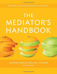 BEER'S THE MEDIATOR'S HANDBOOK (4TH, 2012) 9780865717220