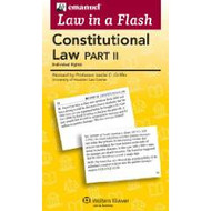 LAW IN A FLASH CARDS: CONSTITUTIONAL LAW II (2015)