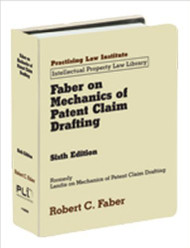 FABER, MECHANICS OF PATENT CLAIM DRAFTING (6TH, 2010)