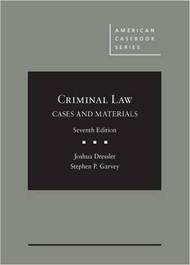 DRESSLER'S CRIMINAL LAW, CASES & MATERIALS (7TH, 2016)  9781628102055
