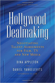 APPLETON'S HOLLYWOOD DEALMAKING (2ND, 2010)  9781581156713