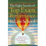 WHITEBREAD'S THE EIGHT SECRETS OF TOP EXAM PERFORMANCE IN LAW SCHOOL 2D