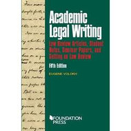 VOLOKH'S ACADEMIC LEGAL WRITING (5TH, 2016) 9781634598880