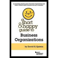 EPSTEIN'S A short and happy guide to BUSINESS ORGANIZATIONS  9781634594738