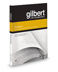 BAUMAN'S GILBERT LAW SUMMARIES: REMEDIES (12TH, 2016) 9781634591591