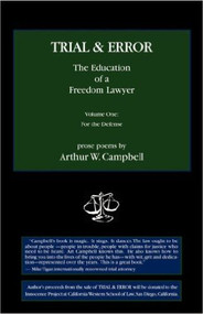 CAMPBELL'S TRIAL & ERROR: THE EDUCATION OF A FREEDOM LAWYER VOL 1 (2007)  9780978959746