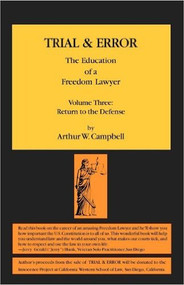 CAMPBELL'S TRIAL & ERROR: THE EDUCATION OF A FREEDOM LAWYER VOL 3 (2012) 9780985288334