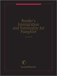 BENDER'S IMMIGRATION AND NATIONALITY ACT PAMPHLET (2016) 9781522105879