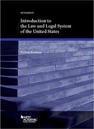 BURNHAM'S INTRODUCTION TO THE LAW AND LEGAL SYSTEM OF THE UNITED STATES (6TH, 2016)  9781634602075