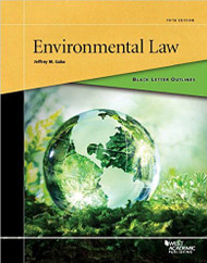 GABA'S BLACK LETTER OUTLINE ON ENVIRONMENTAL LAW (2ND, 2016)