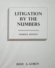 GOREN'S LITIGATION BY THE NUMBERS (2016) [SPECIAL ORDER ITEM] 9780974936109