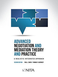 ZWIER'S ADVANCED NEGOTIATION AND MEDIATION (2ND, 2015)  9781601564795