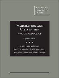 ALEINIKOFF'S IMMIGRATION AND CITIZENSHIP (8TH, 2016) 9781634599283