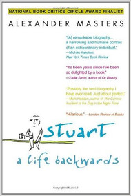 MASTERS' STUART: A LIFE BACKWARDS (2007) 9780385340885