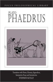 PLATO PHAEDRUS (1ST, 2003) 9780941051545